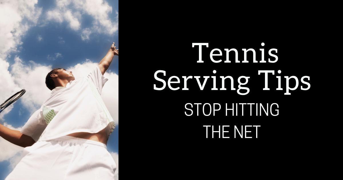 Tennis Serving Tips