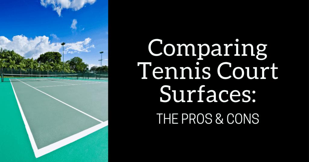 Comparing Tennis Court Surfaces