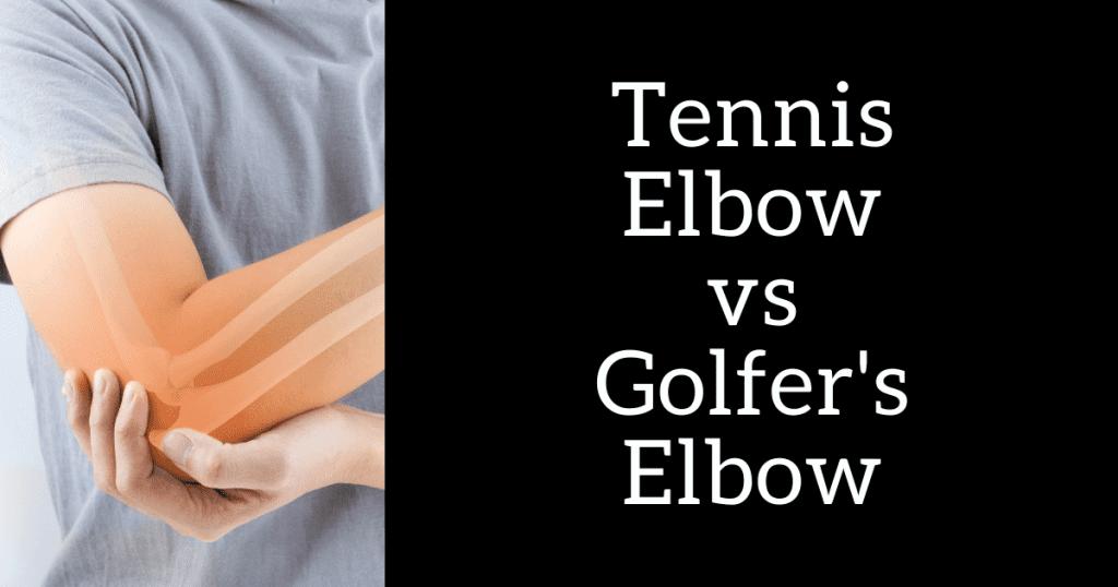 golfer elbow vs tennis elbow