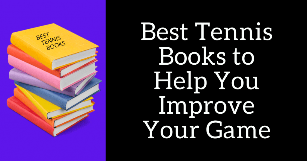 best tennis books to help you improve your game
