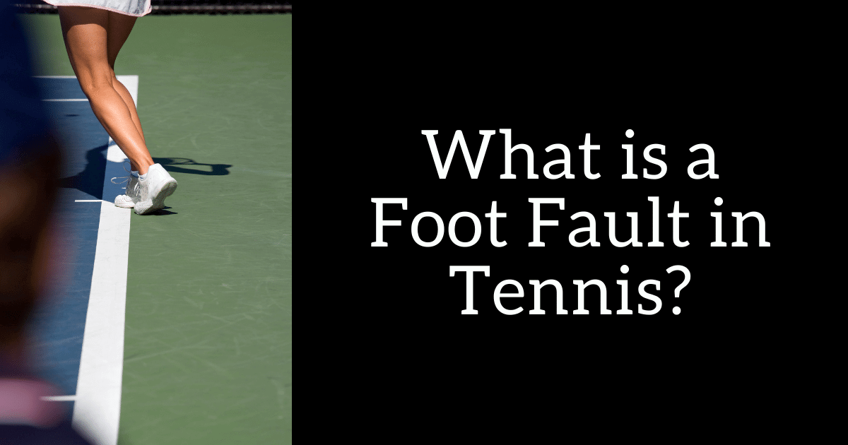 Foot fault in tennis